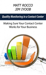 Quality Monitoring in a Contact Center: Making Sure Your Contact Center Works for Your Business